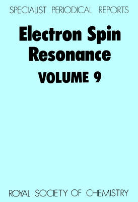 Electron Spin Resonance Volume 8 by P. B. Ayscough