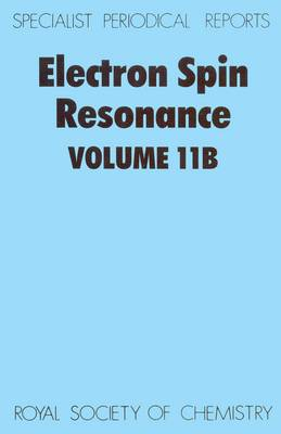 Electron Spin Resonance Volume 10B by M. C. R. Symons