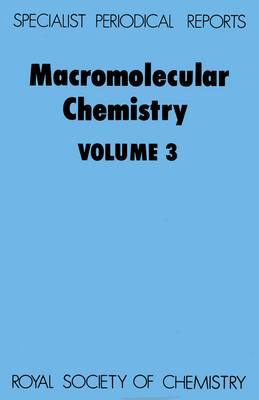 Macromolecular Chemistry Volume 3 by A. D. Jenkins