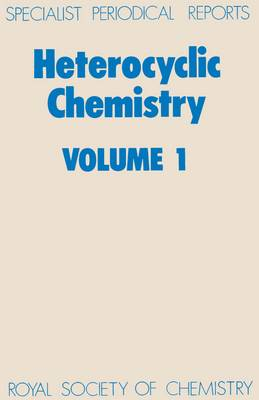 Heterocyclic Chemistry Volume 1 by H. Suschitzky