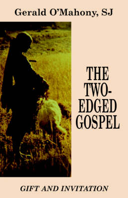 The Two-edged Gospel by Gerald O'Mahony
