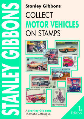 Collect Motor Vehicles on Stamps by Hugh Jefferies