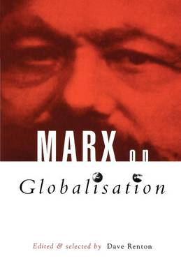Marx on Globalisation by Dave Renton