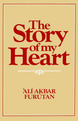 The Story of My Heart by A. Furutan
