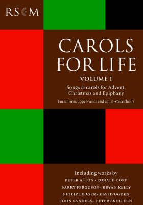 Carols for Life by Leah Perona-Wright