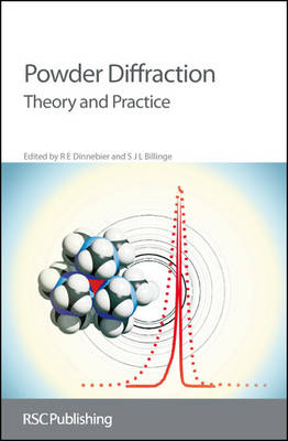 Powder Diffraction Theory and Practice by Armel Le Bail