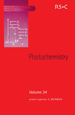 Photochemistry Volume 34 by Norman S. Allen, William M. Horspool, A. Gilbert