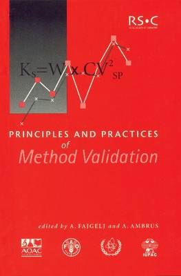 Principles and Practices of Method Validation by A. Fajgelj