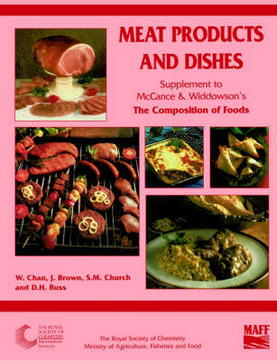 Meat Products and Dishes Supplement to The Composition of Foods by Weng Chan
