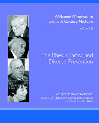 The Rhesus Factor and Disease Prevention by D, T ZALLEN