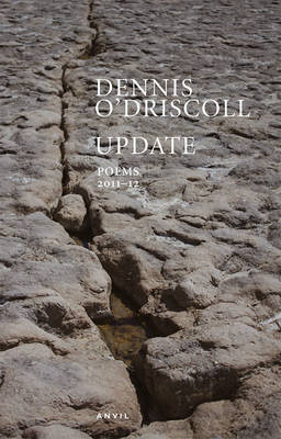 Update Poems 2011-2012 by Dennis O'Driscoll