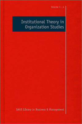 Institutional Theory in Organization Studies by Royston Greenwood
