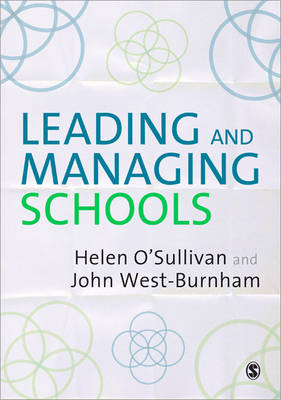 Leading and Managing Schools by John West-Burnham