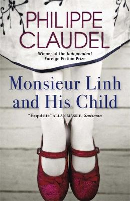 Monsieur Linh and His Child by Philippe Claudel