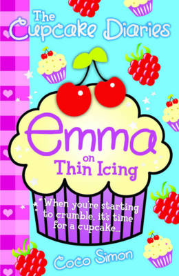 The Cupcake Diaries: Emma on Thin Icing by Coco Simon