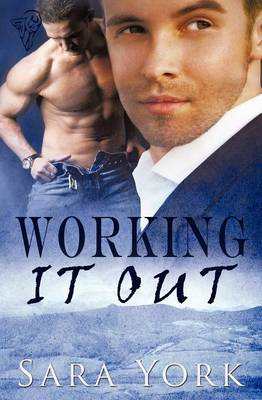 Working it Out by Sara York