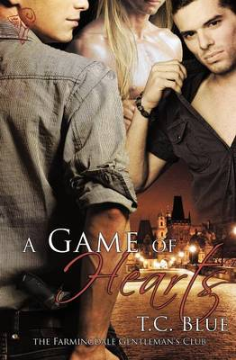 A Game of Hearts by T.C. Blue