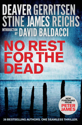 No Rest for the Dead by Jeffrey Deaver, David Baldacci, Alexander McCall Smith