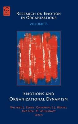 Emotions and Organizational Dynamism by Wilfred J. Zerbe