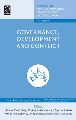 Governance, Development and Conflict by Manas Chatterji