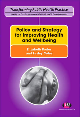 Policy and Strategy for Improving Health and Wellbeing by Lesley Coles