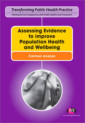 Assessing Evidence to improve Population Health and Wellbeing by Carmen Aceijas