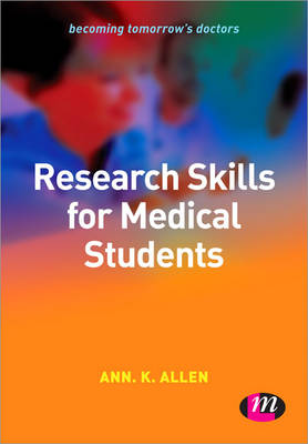 Research Skills for Medical Students by Ann K. Allen, Sharon Mayor
