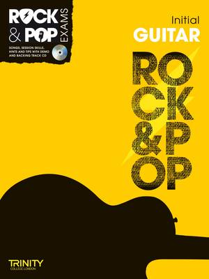 Trinity Rock & Pop Exams: Guitar Initial Grade by