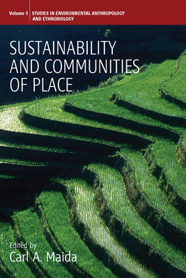 Sustainability and Communities of Place by Carl A. Maida