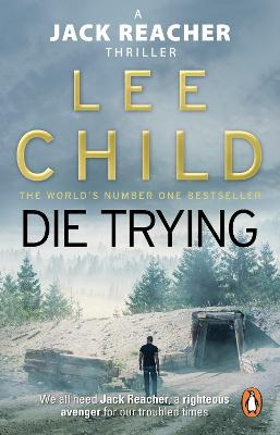 Die Trying (Jack Reacher 2) by Lee Child