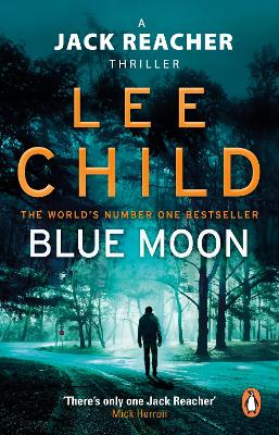 Blue Moon (Jack Reacher 24)