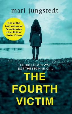 The Fourth Victim by Mari Jungstedt