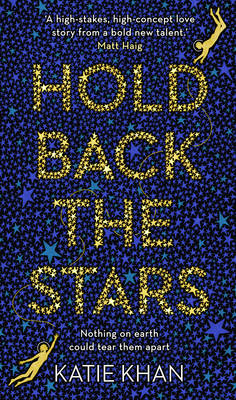 Cover for Hold Back the Stars by Katie Khan