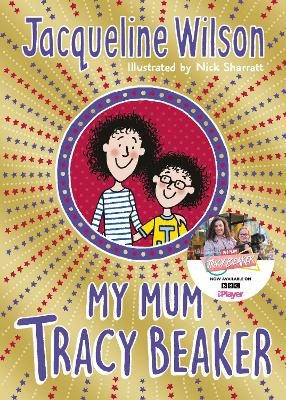 Cover for My Mum Tracy Beaker by Jacqueline Wilson