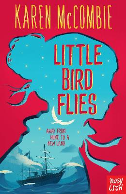 Cover for Little Bird Flies by Karen Mccombie