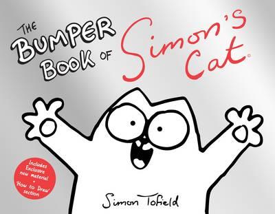 The Bumper Book of Simon's Cat by Simon Tofield
