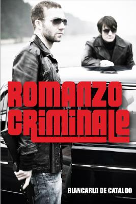 Romanzo Criminale by Giancarlo De Cataldo