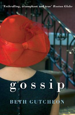 Gossip by Beth Gutcheon
