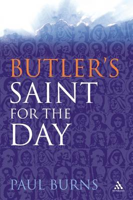 Butler's Saint for the Day by Paul Burns