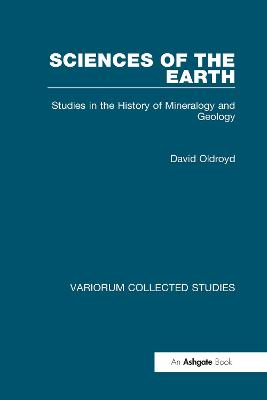 Sciences of the Earth Studies in the History of Mineralogy and Geology by David Oldroyd