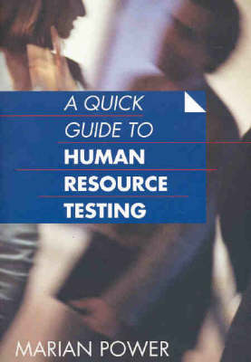 Quick Guide to Human Resource Testing by M. Power