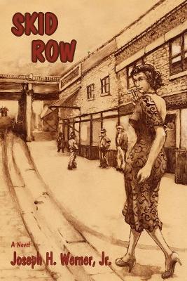 Skid Row by Joseph H Werner
