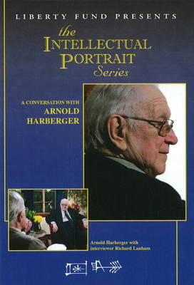 Conversation with Arnold Harberger by Arnold Harberger, Richard Lanham