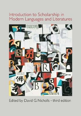 Introduction to Scholarship in Modern Languages and Literatures by David G. Nicholls