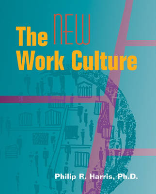 New Work Culture by Phillip Harris