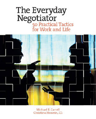 Everyday Negotiator by Michael R. Carrell