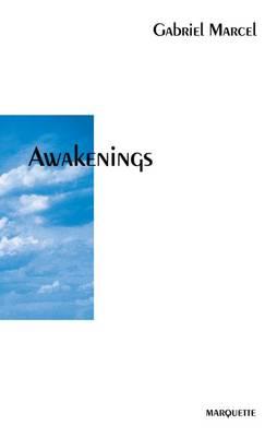Awakenings by Gabriel Marcel