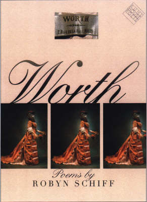 Worth by Robyn Schiff
