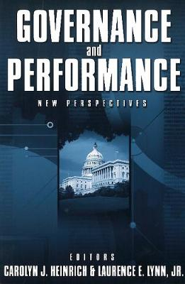 Governance and Performance New Perspectives by Carolyn J. Heinrich