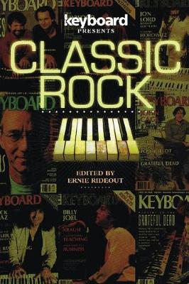 Keyboard Presents Classic Rock by Ernie Rideout